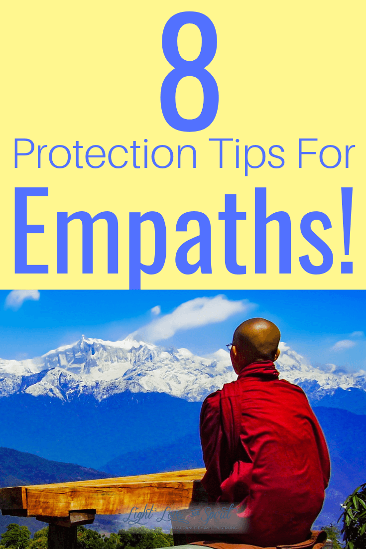 8 Empath Protection Tips - Ashley Strong