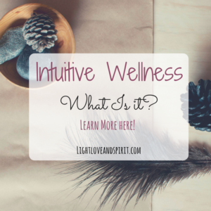 Intuitive Wellness, What Is it?