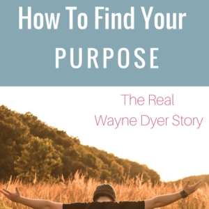 How To Find Your Purpose | Wayne Dyer's Unknown Story