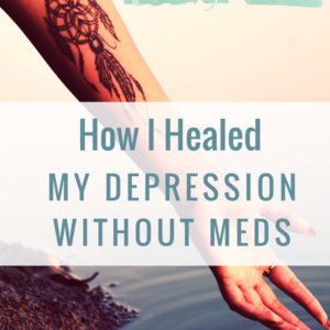 How I Healed My Depression. Louise Hay Helped!