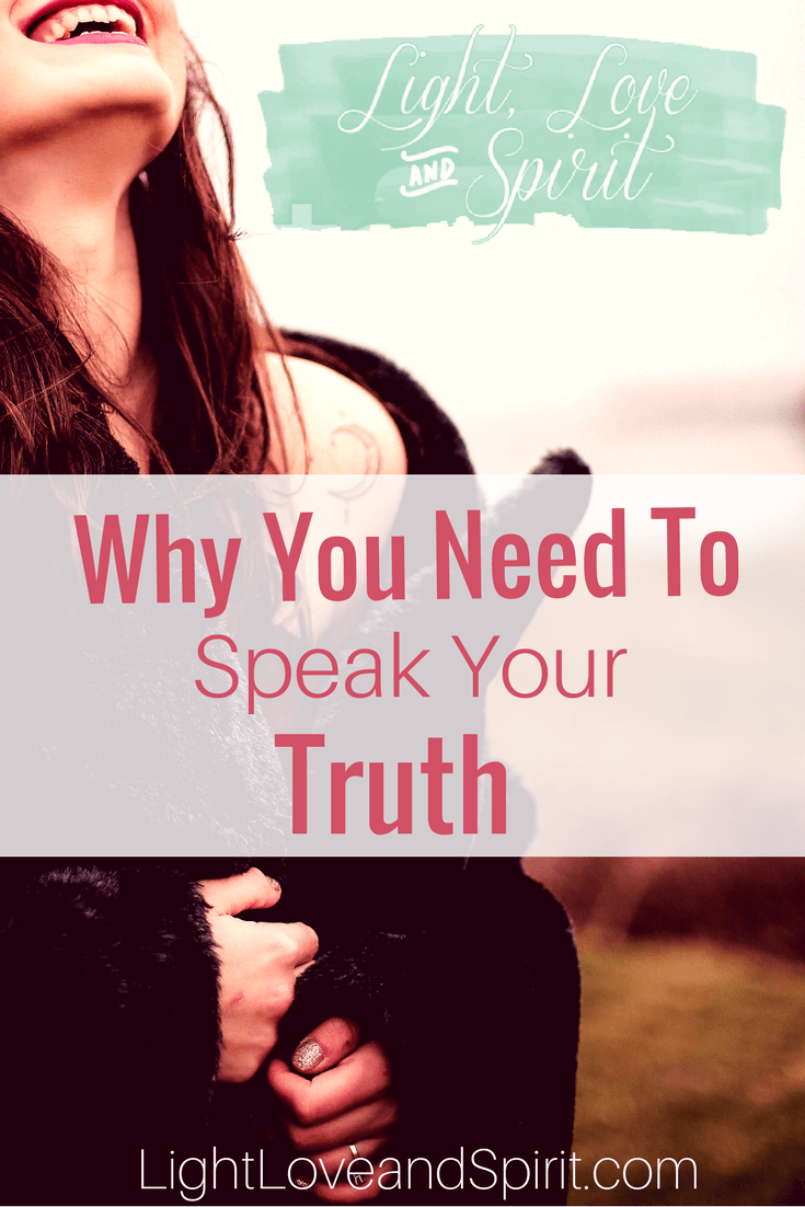 Why You Need To Speak Your Truth And How To Do It Lovingly - Ashley